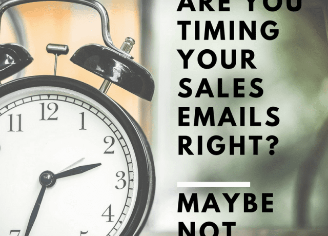 [VIDEO] Are You Timing Your Sales Emails Right? Maybe Not.